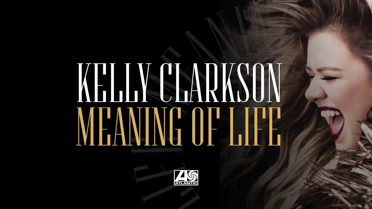 Kelly Clarkson releases new song \'Meaning of Life\' ahead of album ...