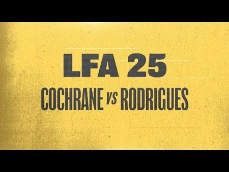 LFA 25 weigh-in results: Cochrane, Rodrigues on the mark for historic welterweight collision
