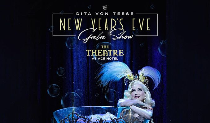Dita Von Teese's New Year's Eve Gala Show tickets at The Theatre at Ace Hotel in Los Angeles