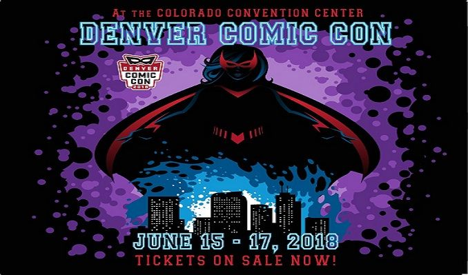 2018 Denver Comic Con tickets at Colorado Convention Center in Denver