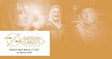 The Country Music Hall of Fame announces the upcoming American Currents exhibit, opening March 17, 2017.