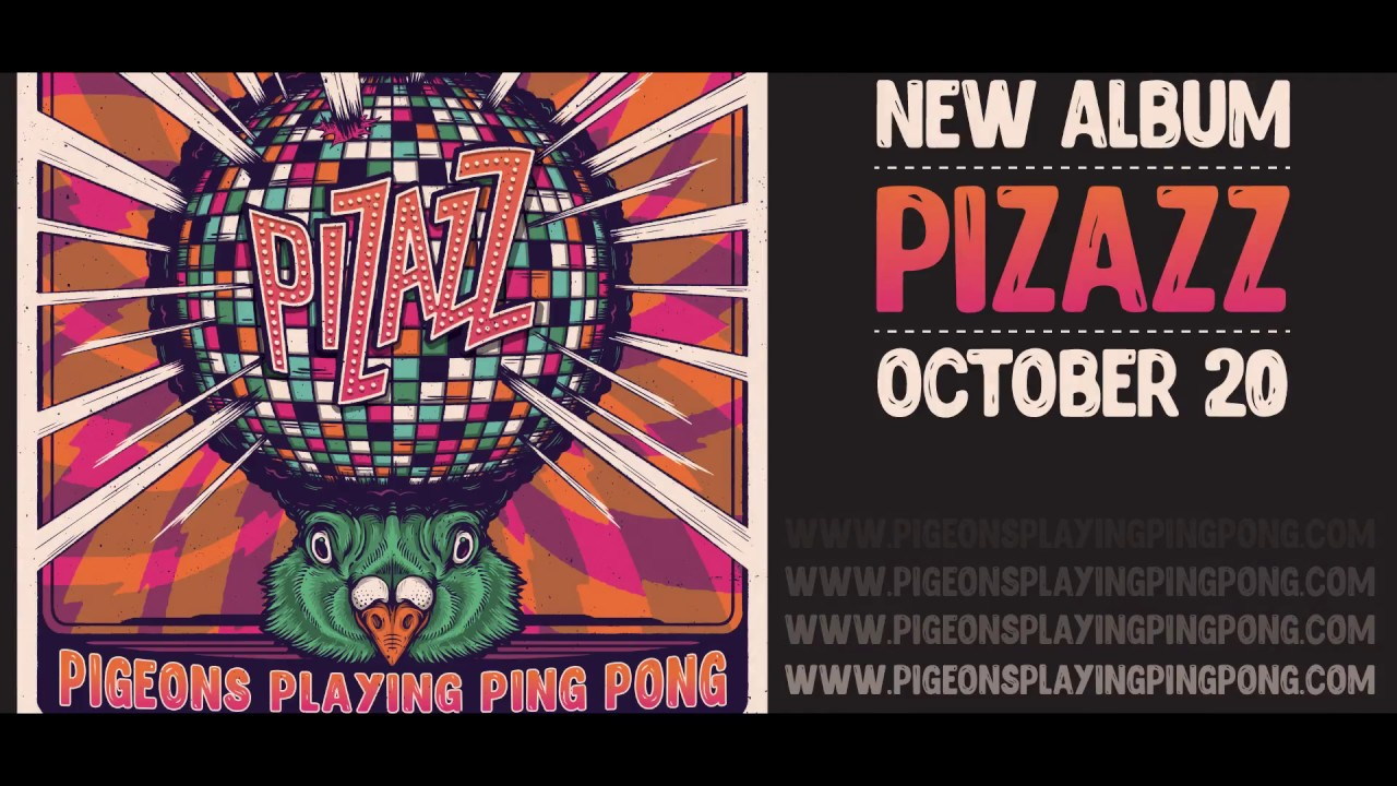 Pigeons Playing Ping Pong puts the fun in funk on 'Pizazz'
