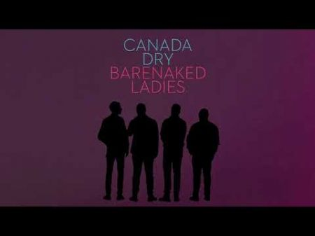 Barenaked Ladies announce Last Summer on Earth 2018 tour with Better Than Ezra and KT Tunstall