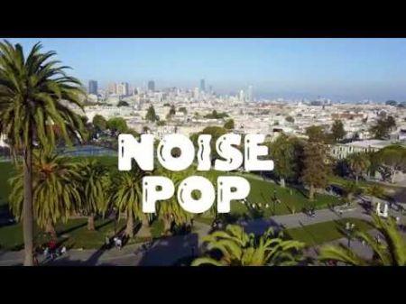 Noise Pop Festival announces phase 2 of 2018 lineup