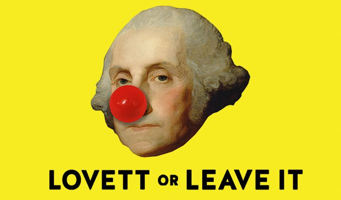 Lovett or Leave It tickets at Lyric Opera House, Baltimore tickets at Lyric Opera House, Baltimore