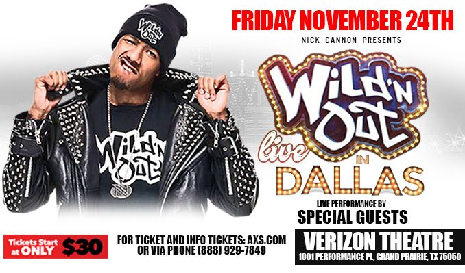 Nick Cannon presents: Wild 'N Out LIVE! tickets at Verizon Theatre at Grand Prairie in Grand Prairie