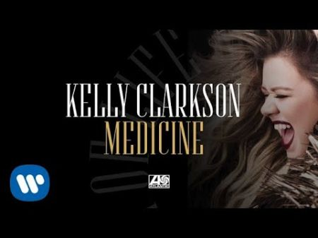 Listen: Kelly Clarkson releases 90's influenced single 'Medicine'