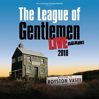 The League of Gentlemen Live Again - EXTRA DATE ADDED