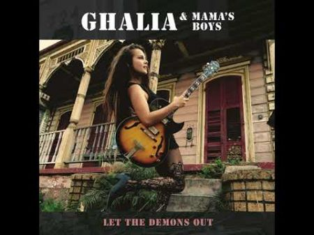 Ghalia and Mama's Boys play pure blues on 'Let the Demons Out'