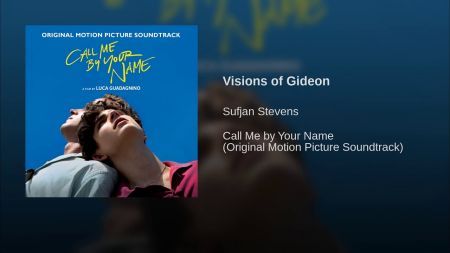 Listen to Sufjan Stevens' 'Visions of Gideon' from film 'Call Me by Your Name'