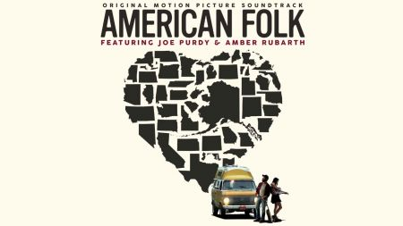 Review: 'American Folk' soundtrack soars on the harmonies of Rubarth and Purdy