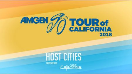 Amgen Tour of California reveals 2018 host cities; VIP packages now on sale