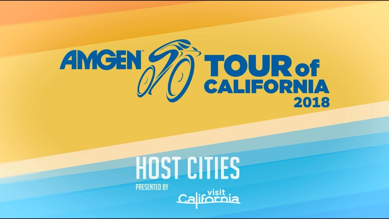 Amgen Tour Of California Reveals 2018 Host Cities Vip Packages Now