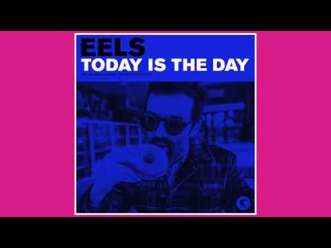 EELS share upbeat powerpop anthem 'Today's the Day' (listen)