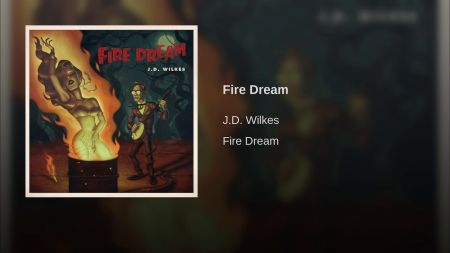 JD Wilkes releases the unpredictable 'Fire Dream'