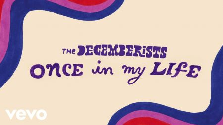 The Decemberists release new song 'Once In My Life' as new album and tour approach