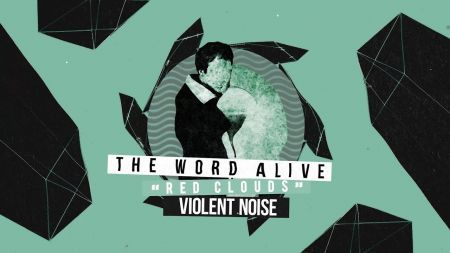 The Word Alive release new track 'Red Clouds' off upcoming album