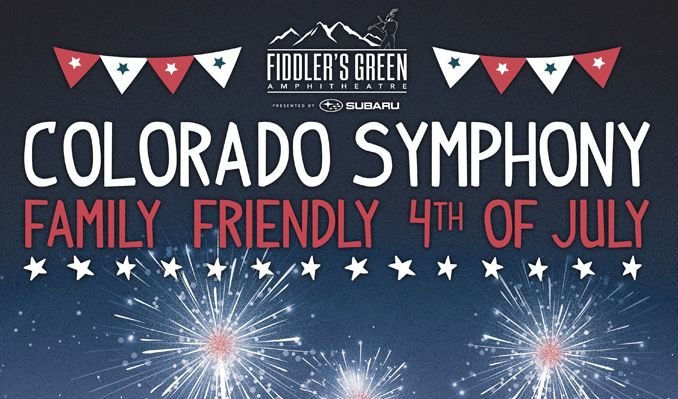 Colorado Symphony's Family Friendly Fourth of July tickets at Fiddler's Green Amphitheatre in Greenwood Village