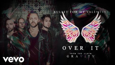 Bullet For My Valentine release new single 'Over It' and announce new album 'Gravity'