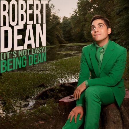 Robert Dean's new comedy album (It's Not Easy) Being Dean is available now.