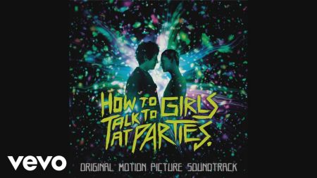 'How to Talk to Girls at Parties' soundtrack details, first single released