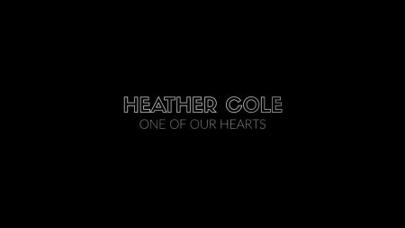 Exclusive Premiere: Heather Cole celebrates the ride on 'One of Our Hearts' (Watch)