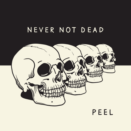 Never Not Dead is available on April 27