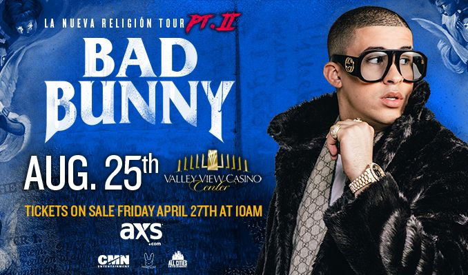 Bad Bunny tickets at Valley View Casino Center in San Diego