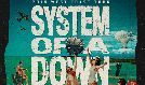 System of a Down tickets at Valley View Casino Center in San Diego