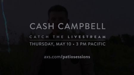 Next up on the AXS Patio Sessions: Country artist Cash Campbell
