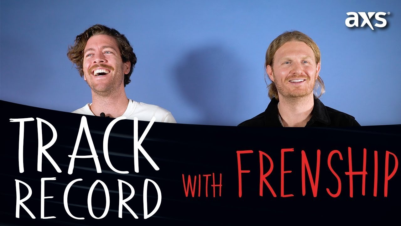 Track Record: Watch FRENSHIP song reminisce