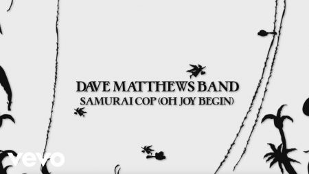 Listen: Dave Matthews Band shares first single from 'Come Tomorrow' with 'Samurai Cop (Oh Joy Begin)'