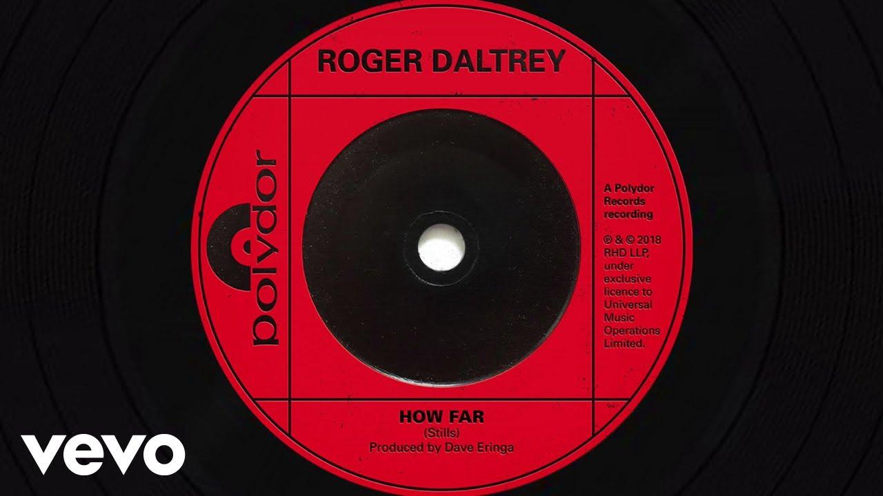Listen: The Who's Roger Daltrey debuts new solo single 'How Far'