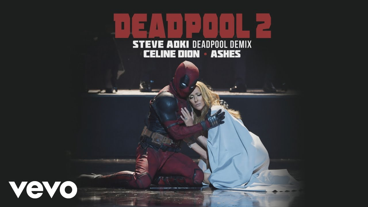 Listen: Celine Dion posts remix of 'Ashes' by Steve Aoki from 'Deadpool 2' soundtrack