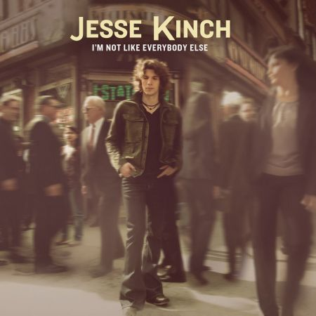 Jesse Kinch 'I'm Not Like Everybody Else' album cover