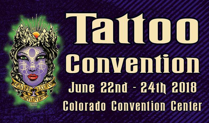 Denver Tattoo Arts Convention tickets at Colorado Convention Center in Denver