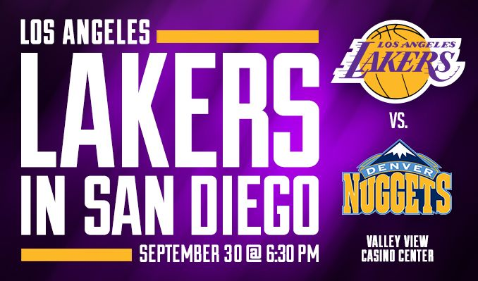 Los Angeles Lakers vs. Denver Nuggets tickets at Valley View Casino Center in San Diego