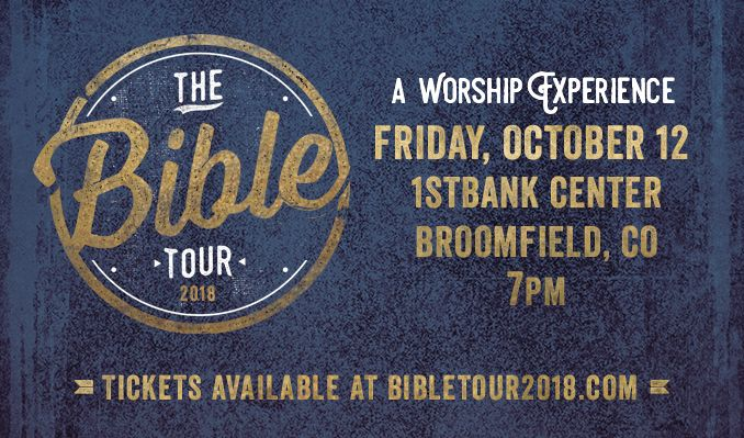 The Bible Tour tickets at 1STBANK Center in Broomfield