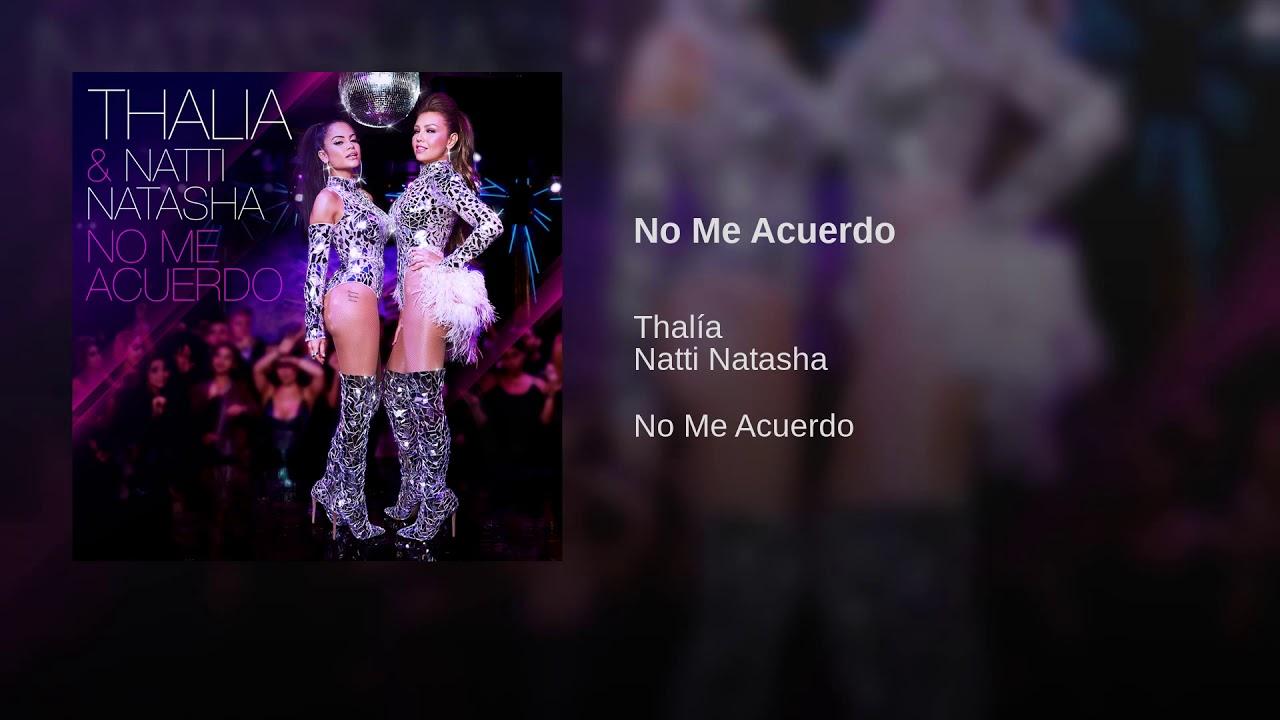 Listen: Thalía and Natti Natasha piece together the night before in 'No Me Acuerdo'