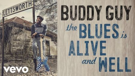 Buddy Guy's 'The Blues Is Alive and Well' album features Mick Jagger, Keith Richards, Jeff Beck; more 2018 tour dates announc