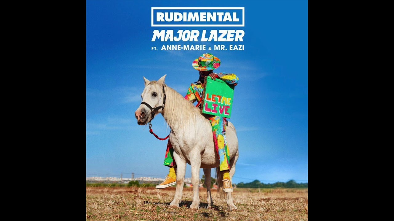 Major Lazer return to dub roots on new track 'Let Me Live' with Rudimental, Anne-Marie, Mr. Eazi