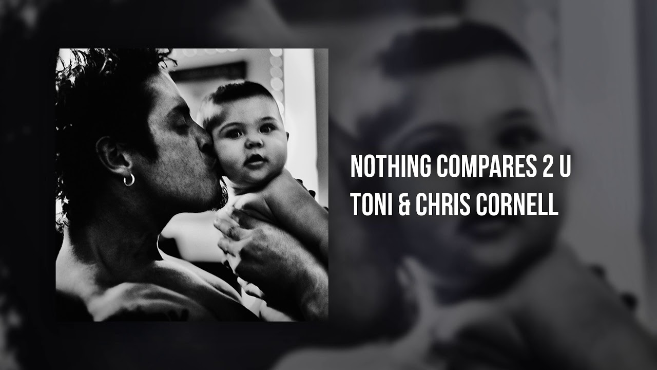 Listen: Chris Cornell and daughter, Toni Cornell cover 'Nothing Compares 2 U'