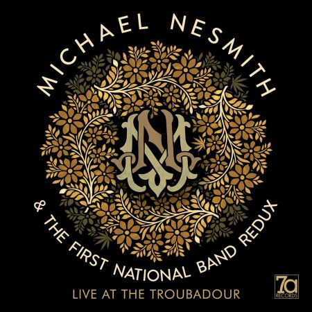 Live album by The Monkees' Michael Nesmith from First National Band Redux tour announced