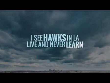I See Hawks In LA 'Live and Never Learn' with new album, 2018 tour