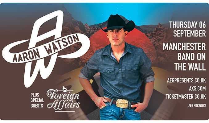 Aaron Watson tickets at Band on the Wall in Manchester