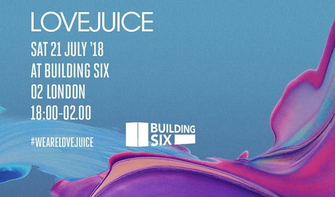 LOVEJUICE tickets at Building Six in London