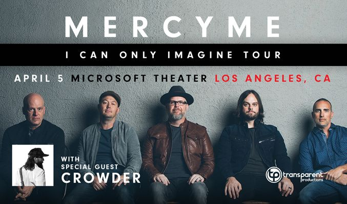 MercyMe tickets at Microsoft Theater in Los Angeles