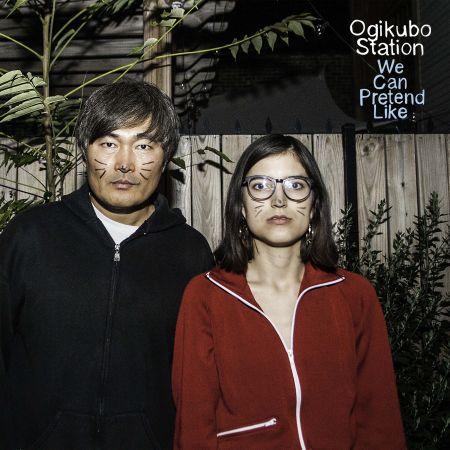 "Mike Park and Maura Weaver's Ogikubo Station strike again with ""We Can Pretend Like."""