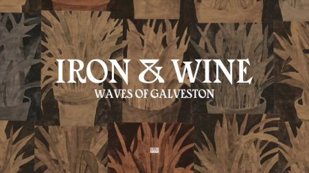 Listen: Iron & Wine shares new studio recording of 'Waves of Galveston' from upcoming EP