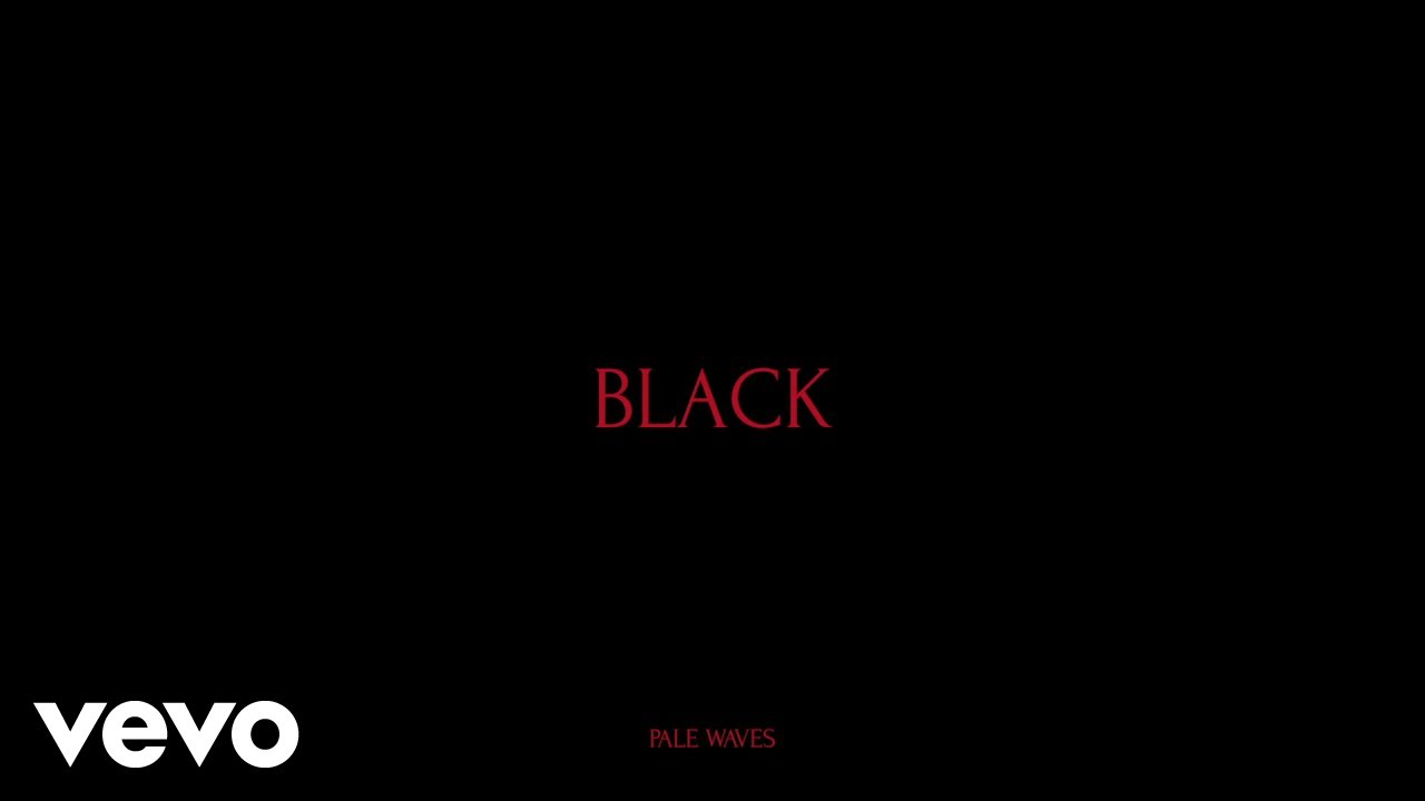 Listen: Pale Waves releases another new single 'Black'
